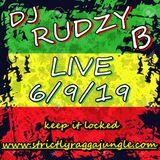 LIVE - 6/9/19 - www.strictlyraggajungle.com