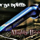 Mighty Boogie-Beats for ya spliffs