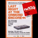 Just a quick 30 min mix for FM 104 and Al Gibbs as a promo for the Last Night of the Ormond gig