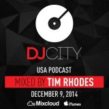 Tim Rhodes - DJcity Podcast - Dec. 9, 2014