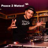 Dj FAST - Peace 2 Mateo!