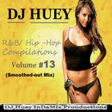 DJ Huey R&B Mix Vol.13 (Smoothed-Out Jams)