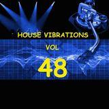 HOUSE VIBRATIONS VOL 48