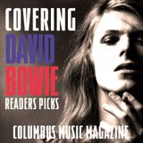 COVERING DAVID BOWIE - COLUMBUS MUSIC MAGAZINE READERS PICKS