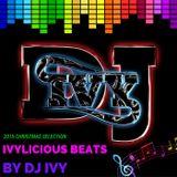 Ivylicious Beats By DJ IVY - 2015 Christmas Selection Promo Mix