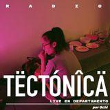 Tectónica Radio - Ochi (Live) x Galeria Toc en Departamento