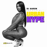 DJ AARON - URBAN HYPE (AUG 2019)