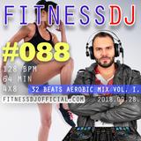 FitnessDJ's 4x8 Aerobic Mix #088 - 128 bpm - 64 min | 32 Beats Aerobic Mix Vol 1. | 2018.09.28.
