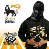 """K9 """"Know The Levels: The Mixtape"""""""