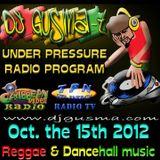 UNDER PRESSURE Reggae Radio Program (Oct. the 15th)