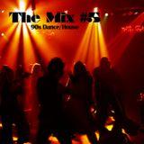 the mix - vol. 5 [90s dance]