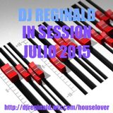 Dj Reginald - Session Julio 2015