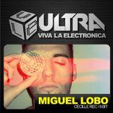 Viva la Electronica ULTRA pres Miguel Lobo (Cecille)