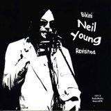 BIKINI Prog. Nº 107 - Neil Young - Emitido: 7 Junio 2006 - Radio Gaucin FM