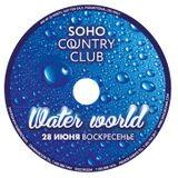 DJ PERETS-WaterWorld(SohoCountry Club)17.06.2015