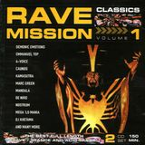 Rave Mission Classics Volume 1(1998) CD1