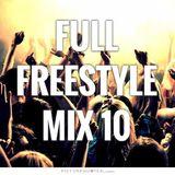 FULL FREESTYLE MIX 10 2015 - DJ Carlos C4 Ramos
