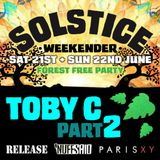 Solstice Weekender 2014 - Toby C - Part 2