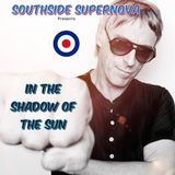 """Southside Supernova presents """"In the shadow of the sun"""""""