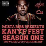 Mista Bibs - Kanye Fest Season 1 (Best of Kanye West)