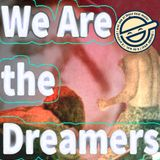 We Are The Dreamers - Radioshow Ep 31 - number3 one