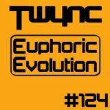 Twync presents Euphoric Evolution 124