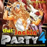 That Jackin' Party 4