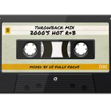 Fully Focus Throwback Mix (2000's Hot R&B)