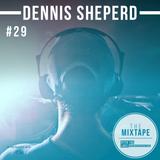Ditch the Label Mixtape #29 - DENNIS SHEPERD