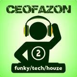 CeoFazon - Funky/Tech/HouZe 2