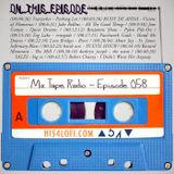 Mix Tape Radio | EPISODE 058