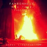 Mix Tape  - Dub System&Andes Step - Fahrenheit groove - San Violentín Fiesta Ganjah - Febrero 2016