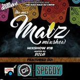 Mas Maiz Mixshow (#18) Ft Special Guest Dj Speedy