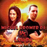 Lau DJ Vs. Miguel Dromer Dj ///  Vol 1 /// (Hardance)