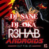 DJ_SANE_&_DJ_OKA_&_R3HAB_ANDROIDS_2014_MIX
