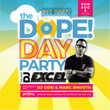 The Dope! Day Party with DJ Excel 8-4-19