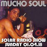Mucho Soul Show on www.solarradio.com Sunday 01.04.18