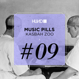 HUND | MUSIC PILLS #9 : KASBAH ZOO [Souvenir Music, Zoo:Technique]
