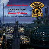 MISTYC RECORDS PRESENTS JIMMY WILLDER -*INNENSTADT* Techno show on ** INPROGRESSRADIO