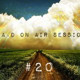 G.A.D On Air Session #20