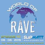 Slipmatt - World Of Rave #110