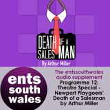 The Ents South Wales Audio Supplement 12 :  Newport Playgoers'  Death of a Salesman