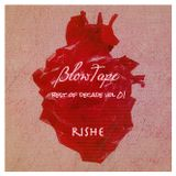 Blowtape 2015.06 with Rishe (Best of Decade Vol. 01)