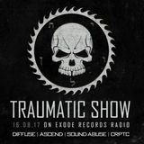 Sound Abuse @ Traumatic show (Exode Radio 16-08-2017)
