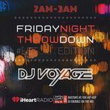 DJ Voyage · JAM'N 94.5FM · #FridayNightThrowdown #LetOutEdition 8-9-2019