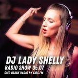 Dj Lady Shelly Radio Show GmG black Radio By Kiss Fm