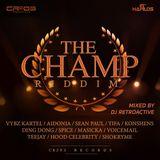 The Champ Riddim Mix [Cr203 Records] April 2016