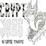 DJ Corpse Fingers Crypt Jams 2.19.2017