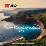 DJ Melo -  Vocal De Luxe Edition 115