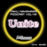 Taku Nakahara Podcast Vol.43 −Unite−